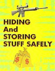 Hiding and Storing Stuff Safely