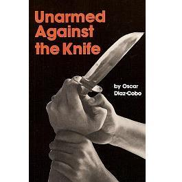 Unarmed Against the Knife