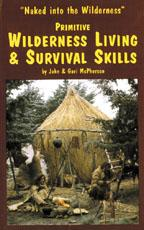 Primitive Wilderness Living and Survival -...