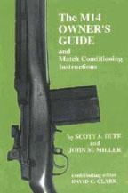 The M14 Owner's Guide and Matching Conditi...