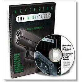 Mastering the Mini-Glock DVD