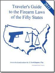 Traveler's Guide to the Firearms Laws of t...