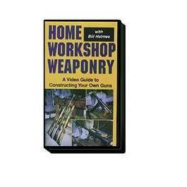Home Workshop Weaponry DVD