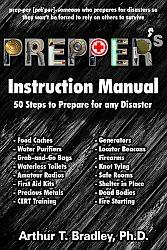 Prepper's Instruction Manual: 50 Steps to ...